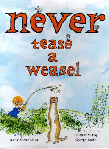 Never Tease a Weasel Jean Conder Soule 1964 Very Nice